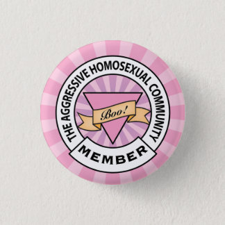 Aggressive Homosexual Community badge