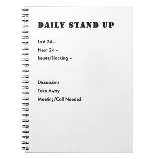 Agile Stand Up notes Notebook