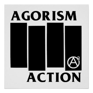 Agorism Anarchy Action Black Flag Poster