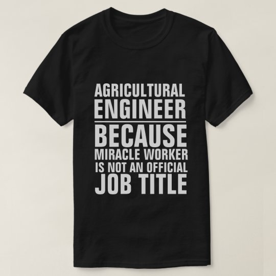 Agricultural Engineer Job Title Shirt