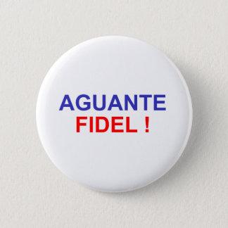 Aguante Fidel! 6 Cm Round Badge