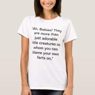 Ah Babies T-Shirt