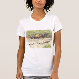 Ah horse poop, it's nap time! Ladies Horses Rule T T-Shirt