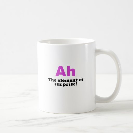Ah The Element of Surprise Coffee Mugs