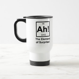 Ah the Element of Surprise Periodic Element Symbol Stainless Steel Travel Mug