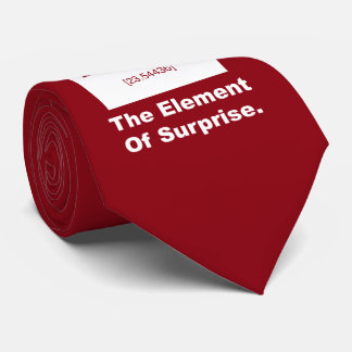Ah! The element of Surprise Tie
