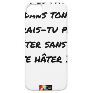 AH, YOU ES ATHÉ! BUT IN YOUR STATE, YOU WOULD NOT BARELY THERE iPhone 5 CASE