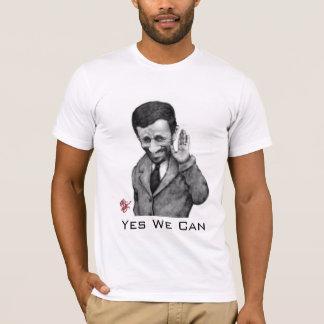 Ahmadinejad Yes We Can T-Shirt