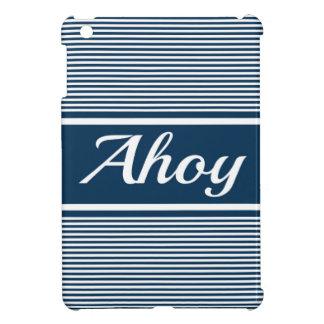Ahoy iPad Mini Cover