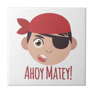 Ahoy Matey Small Square Tile