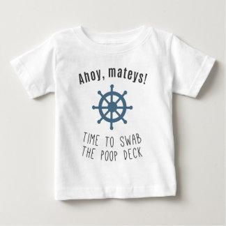Ahoy Mateys! Time To Swab The Poop Deck! Tshirt