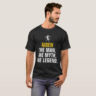 Aiden the man the myth the legend T-Shirt