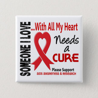 AIDS Needs A Cure 3 15 Cm Square Badge