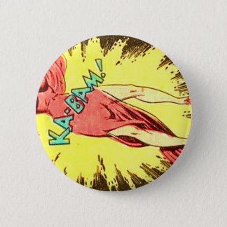 Aie-eee! ka-Blam! 6 Cm Round Badge