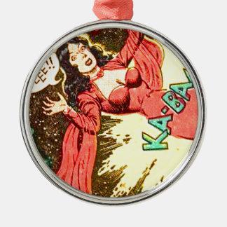 Aie-eee! ka-Blam! Metal Ornament