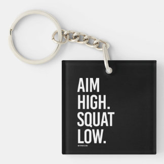 Aim High Squat Low -   Guy Fitness -.png Single-Sided Square Acrylic Key Ring