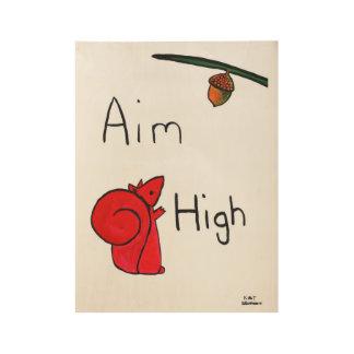 Aim High Wood Poster