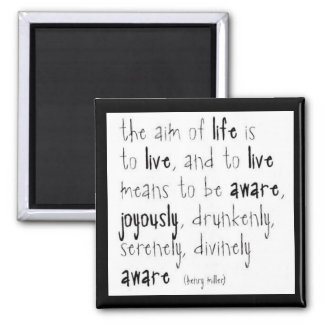 """Aim Of Life"" Magnet"