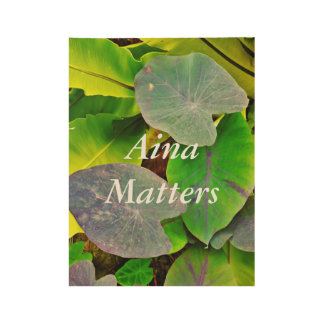 Aina Matters Wood Poster