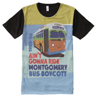 Ain't gonna ride-Montgomery Bus Boycott All-Over Print T-Shirt