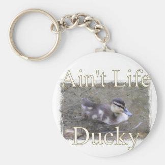 Ain't Life Ducky Keychain