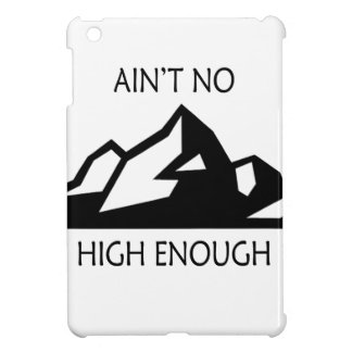 Ain't No Mountain High Enough Cover For The iPad Mini
