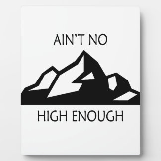 Ain't No Mountain High Enough Plaque