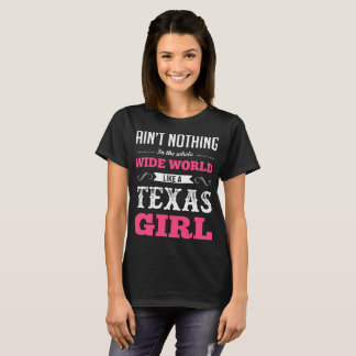 Aint Nothing In The Whole Wide World Like Texas Gi T-Shirt