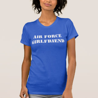 """Air Force Girlfriend"" t-shirt"