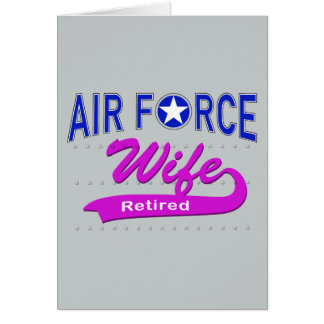 Air Force Wife Retired Greeting Cards