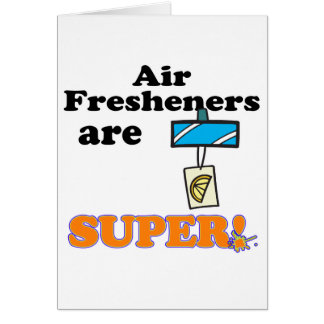 air fresheners are super card