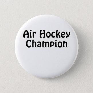 Air Hockey Champion 6 Cm Round Badge