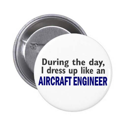 AIRCRAFT ENGINEER During The Day Button