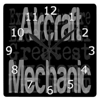 Aircraft Mechanic Extraordinaire Square Wall Clock