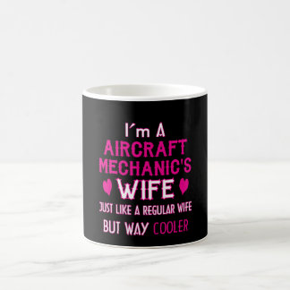 Aircraft Mechanic's Wife Coffee Mug