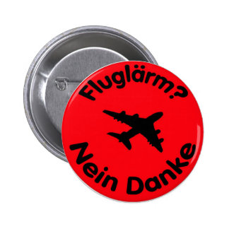 Aircraft noise? No thanks 6 Cm Round Badge