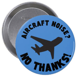 aircraft noise no thanks anstecknadelbutton