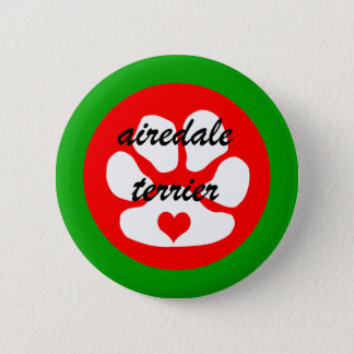 airedale terier 6 cm round badge