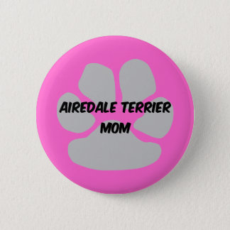 airedale terrier 6 cm round badge