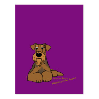 Airedale Terrier - Simply the best! Postcard