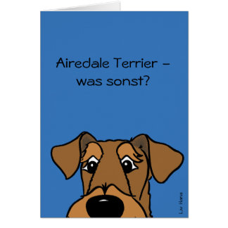 Airedale Terrier - which otherwise? Card