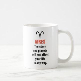 Aires Horoscope - The stars and planets will not Coffee Mug