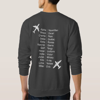 Airline Pilot Phonetic Alphabet With Airplanes Sweatshirt
