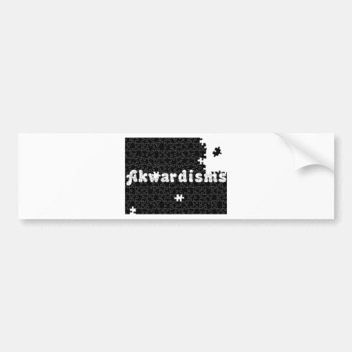 Akwardisms Bumper Stickers