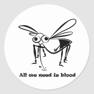 Al we need is blood classic round sticker
