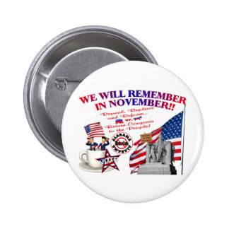 Alabama Anti ObamaCare We Will Remember Pinback Button