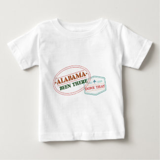 Alabama Been There Done That Baby T-Shirt