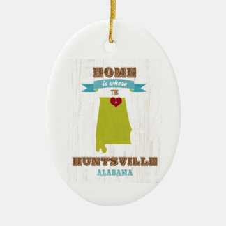 Alabama, Huntsville Map – Home Is Where Ceramic Ornament