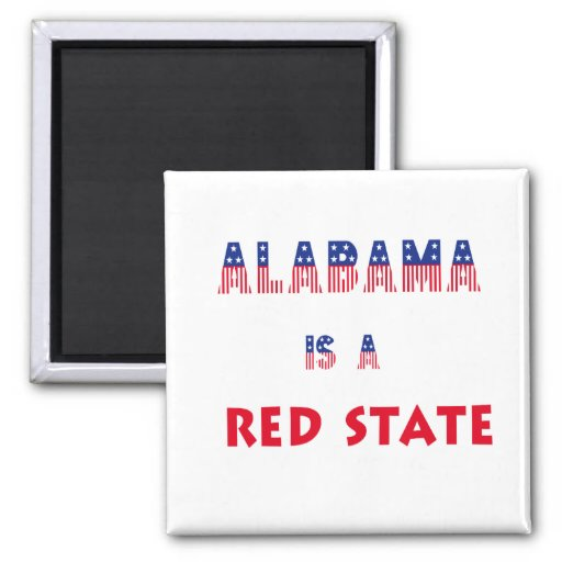 Alabama is a Red State Fridge Magnet