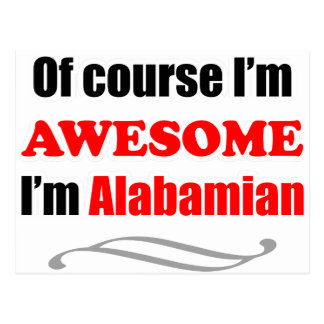 Alabama Is Awesome Post Card